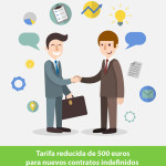 tarifa reducida de 500 euros para la contratacion