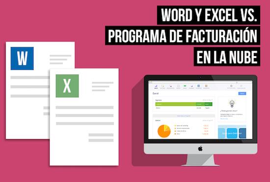 word-excel vs facturacion en la nube